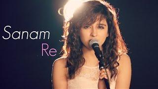 getlinkyoutube.com-Sanam Re | Female Cover by Shirley Setia ft. Kushal Chheda | (Arijit Singh)