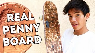 MAKING AN ACTUAL PENNY BOARD