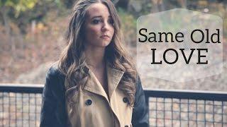 Same Old Love - Selena Gomez | Cover By Ali Brustofski (Music Video )