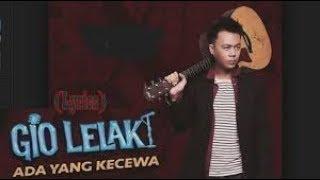 ADA YANG KECEWA - GIO LELAKI karaoke download ( tanpa vokal ) cover