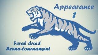 getlinkyoutube.com-Appearance 1 - Feral Druid Arena-tournament