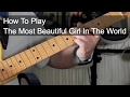 The Most Beautiful Girl in The World Prince Guitar Lesson