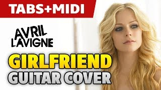 Avril Lavigne – Girlfriend (fingerstyle acoustic guitar cover and midi)
