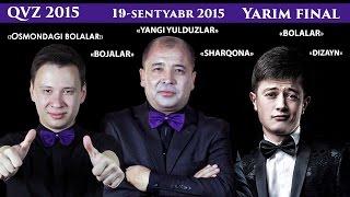 getlinkyoutube.com-QVZ 2015 - Yarim final   КВЗ 2015 - Ярим финал 19-Sentyabr-2015