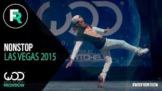 getlinkyoutube.com-Nonstop | FRONTROW | World of Dance Las Vegas 2015 | #WODVEGAS15
