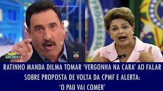 getlinkyoutube.com-Ratinho manda Dilma tomar 'vergonha na cara' ao falar sobre proposta de volta da CPMF e..