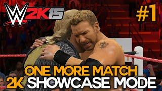 "getlinkyoutube.com-WWE 2K15 - 2K Showcase - ""One More Match"" Part 1 [WWE 2K15 Showcase Mode DLC Ep 1]"