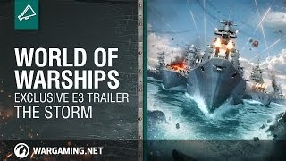 World of Warships - The Storm Trailer