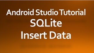 getlinkyoutube.com-Android Studio Tutorial - 32 - Insert data into SQLiteDatabase