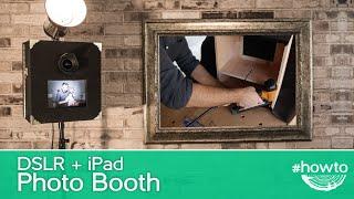 getlinkyoutube.com-How to Make a DSLR + iPad Photo Booth