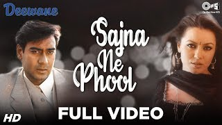 getlinkyoutube.com-Sajna Ne Phool Maryaa - Deewane - Ajay Devgn & Mahima Chaudhry - Full Song