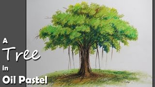 How to Paint A Banyan Tree in Oil Pastel