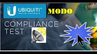 getlinkyoutube.com-UBIQUITI MODO COMPLIANCE TEST| FACIL UBIQUITI| TUTORIALES