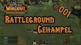 [WoW PvP] Battleground-Gehampel #001 Meuchel Schurke