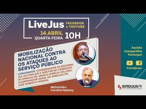 LiveJus - Mobilização Nacional Contra os Ataques ao Serviço Público