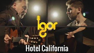 getlinkyoutube.com-The Eagles - Hotеl Cаlifornia [OFFICIAL VIDEO]  - guitar/cajon - Igor&Slava Presnyakov