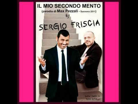 SERGIO FRISCIA - IL MIO SECONDO MENTO - Parodia di Max Pezzali .mpg