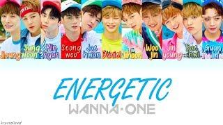 Wanna One (워너원) - Energetic (에너제틱) [HAN ROM ENG Color Coded Lyrics]