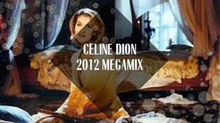 getlinkyoutube.com-Celine Dion Megamix [2012]