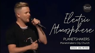 Electric Atmosphere (You Are) - Planetshakers