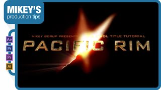 getlinkyoutube.com-Pacific Rim Titles: After Effects Tutorial