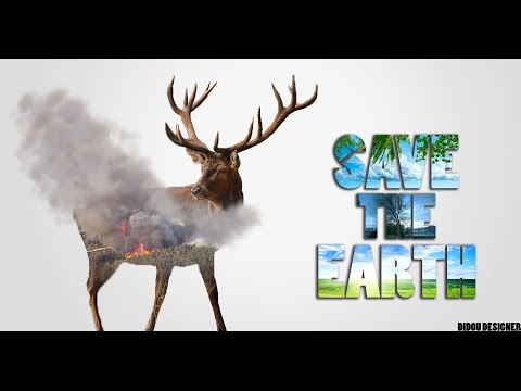 Speed art Photoshop | Save the earth | Didou Designer