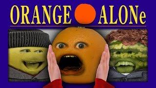 getlinkyoutube.com-Annoying Orange - ORANGE ALONE