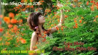 getlinkyoutube.com-Nhạc Sống Chùa Dâu 2015 @ Nhạc Chọn Lọc Hay Nhất !!!