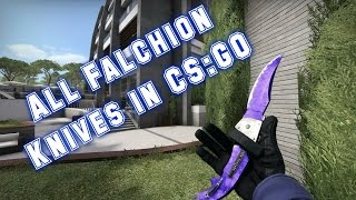 getlinkyoutube.com-All Falchion Knives in CS:GO With All Skins