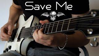getlinkyoutube.com-Avenged Sevenfold - Save Me (Guitar Cover)