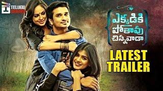 Ekkadiki Pothavu Chinnavada Movie Latest Trailer   Nikhil   Hebah Patel   Telugu Cinema Trailers