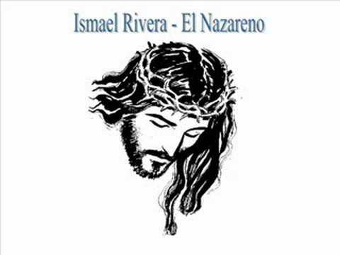 Ismael Rivera - El Nazareno