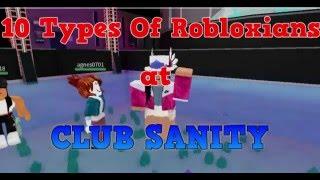 getlinkyoutube.com-10 Types Of People at CLUB SANITY Roblox