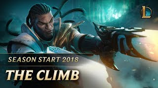 League of Legends - The Climb