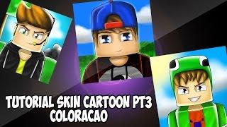 Como fazer Skin Cartoon Pt.3 - Coloração ( AVATAR MINECRAFT )