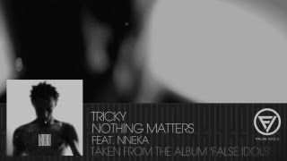 Nothing Matters (feat Nneka)
