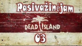 getlinkyoutube.com-Dead Island (Lietuviškai) EP3 - Pasivažinėjam