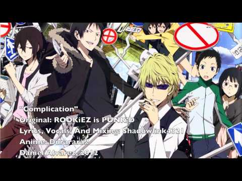 ENGLISH 'Complication' Durarara!!