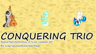 getlinkyoutube.com-Conquering Trio [Love Conquers All Remix]