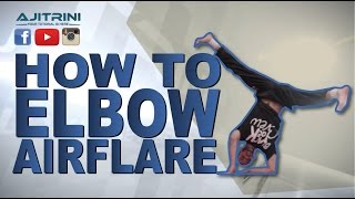 getlinkyoutube.com-How to Elbow Airflare / Aji Trini / Samir Twam