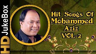 Hits Of Mohammed Aziz Vol 2 Songs Jukebox   Bollywood Superhit Songs Of Mohd Aziz