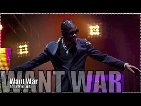 Bounty Killer - Want War [Confused Riddim] July 2012