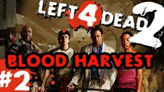 getlinkyoutube.com-L4D2: zombies |Blood Harvest| Pt.2 with GUNNS and Bentley
