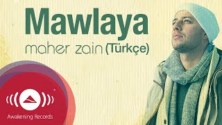 getlinkyoutube.com-Maher Zain - Mawlaya (Turkish-Türkçe) | Official Lyric Video