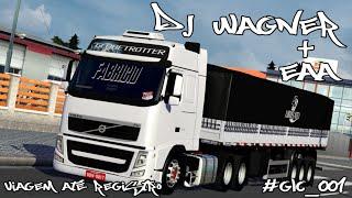 getlinkyoutube.com-ETS2 + EAA - Viagem Até Registro - Ao Som Do Dj-Wagner