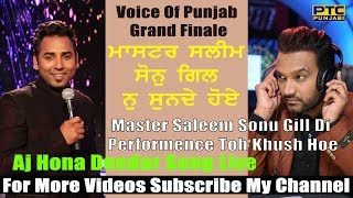 getlinkyoutube.com-Aj Hona Deedar By Sonu Gill With Master Saleem Grand Finale VOP 3 Uploaded By Shivam Ahitan
