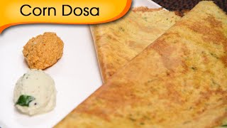getlinkyoutube.com-Corn Dosa - Popular South Indian Breakfast Recipe By Ruchi Bharani