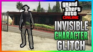 GTA 5 Online: 100% INVISIBLE BODY GLITCH! - After Patch 1.38 & 1.29 - PS3/PS4/Xbox One/Xbox 360/PC