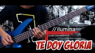 Te Doy Gloria (Ilumina) Marco Barrientos - Bajo Tutorial