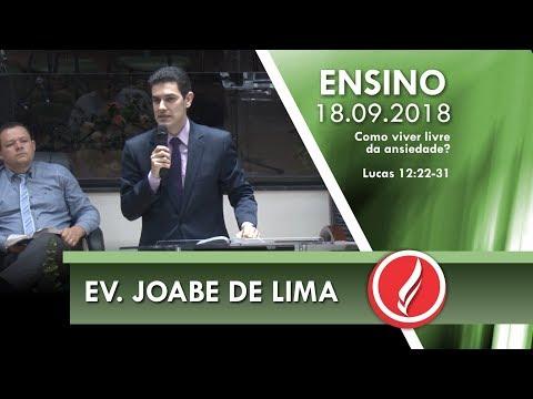 Culto de Ensino - Ev. Joabe de Lima - 18 09 2018